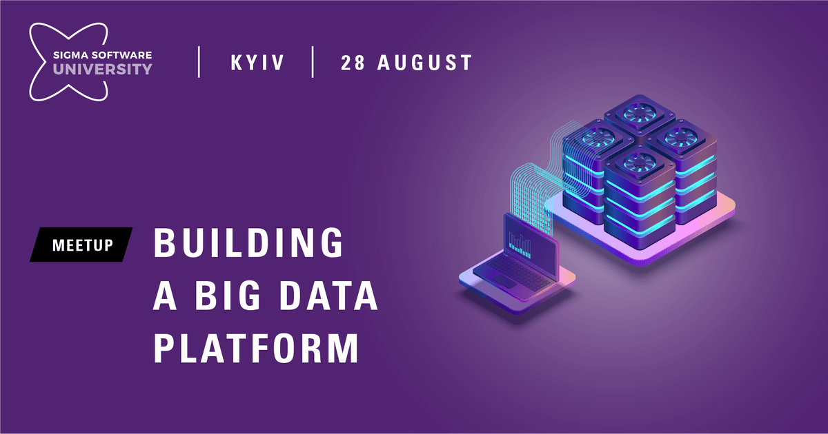Митап «Building a Big Data platform — millions of things to remember»